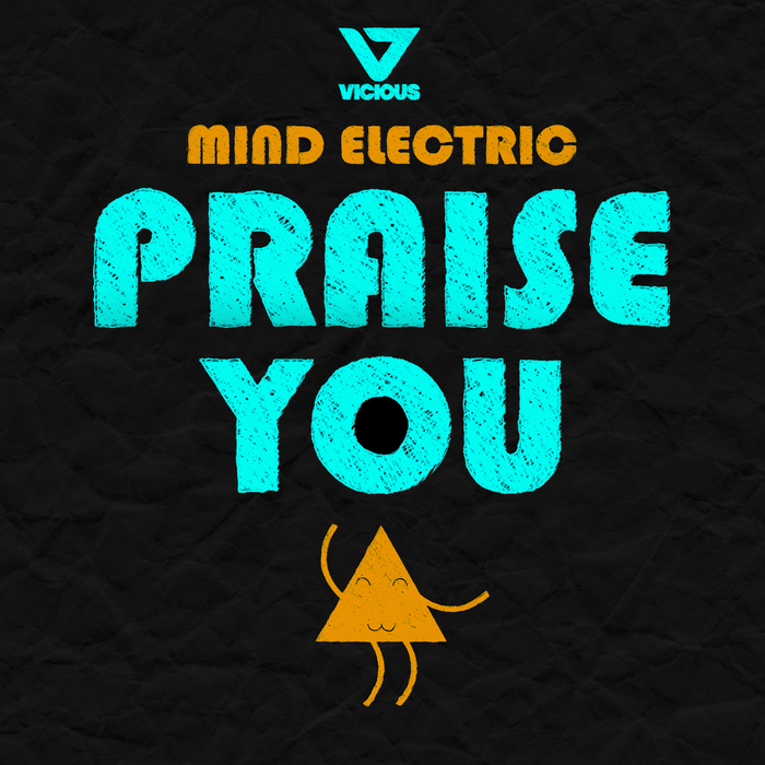 MIND ELECTRIC - Praise You