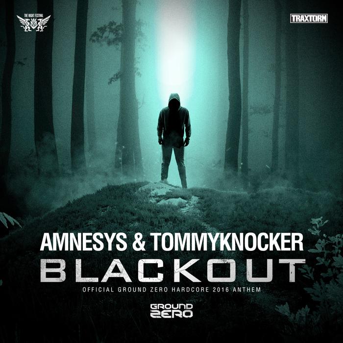 AMNESYS & TOMMYKNOCKER - Blackout