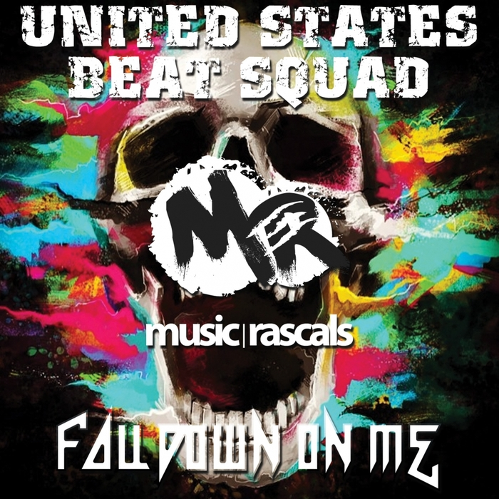 UNITED STATES BEAT SQUAD - Fall Down On Me