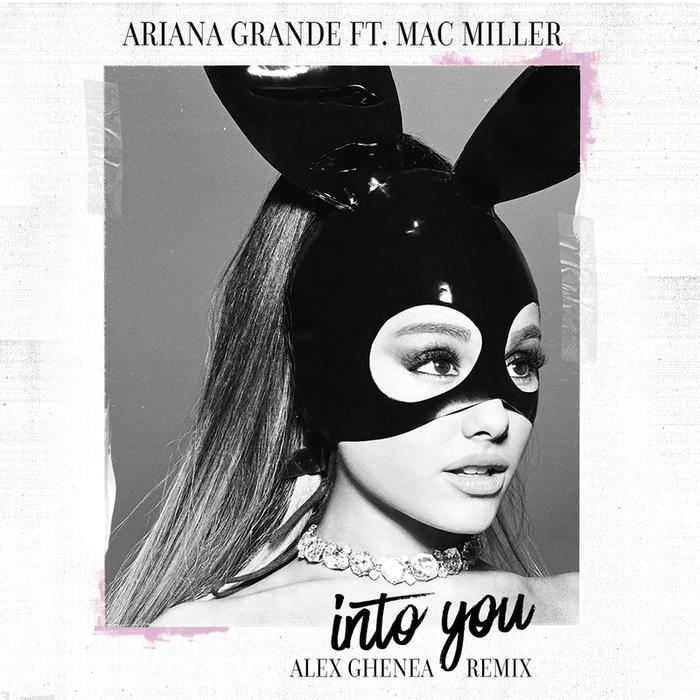 ARIANA GRANDE feat MAC MILLER - Into You (Alex Ghenea Remix)