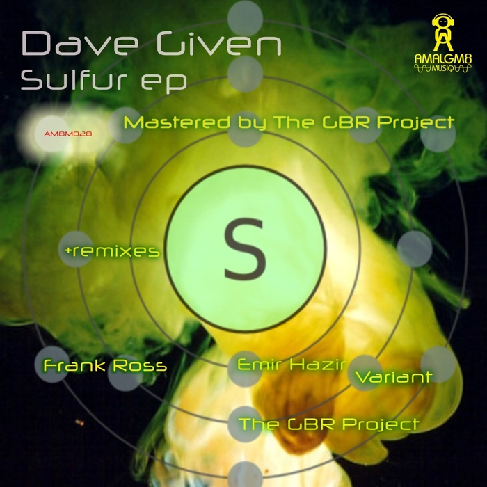 DAVE GIVEN - Sulfur EP