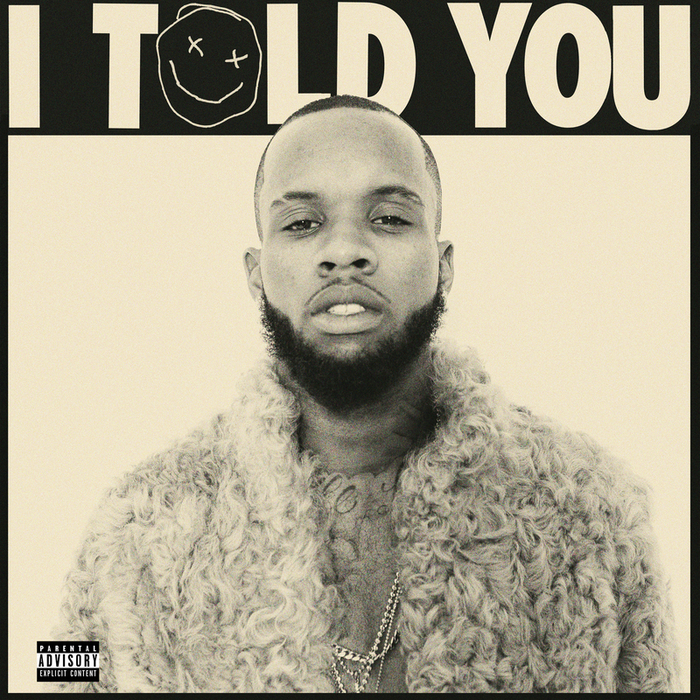 TORY LANEZ - I Told You (Explicit)
