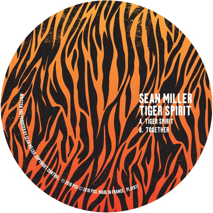 SEAN MILLER - Tiger Spirit EP
