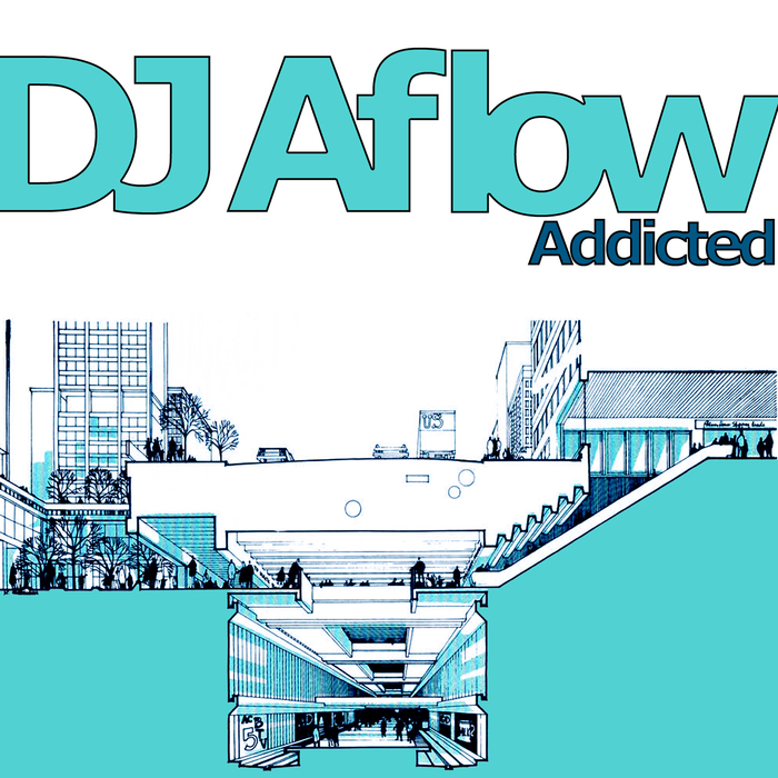 DJ AFLOW - Addicted