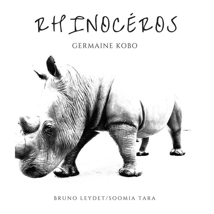 GERMAINE KOBO - Rhinoceros