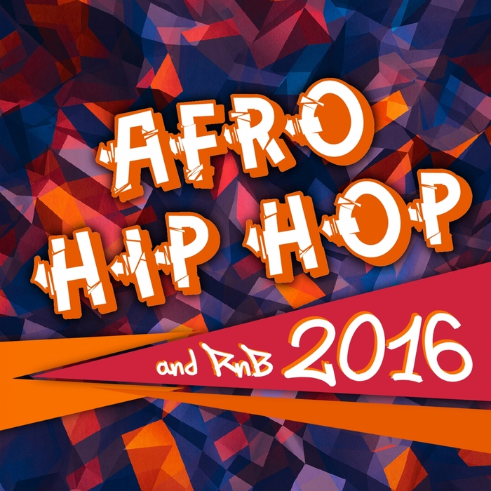 VARIOUS - Afro Hip Hop And R'n'B 2016