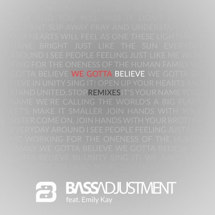 BASS ADJUSTMENT - Believe (feat Emily Kay) (Remixes)