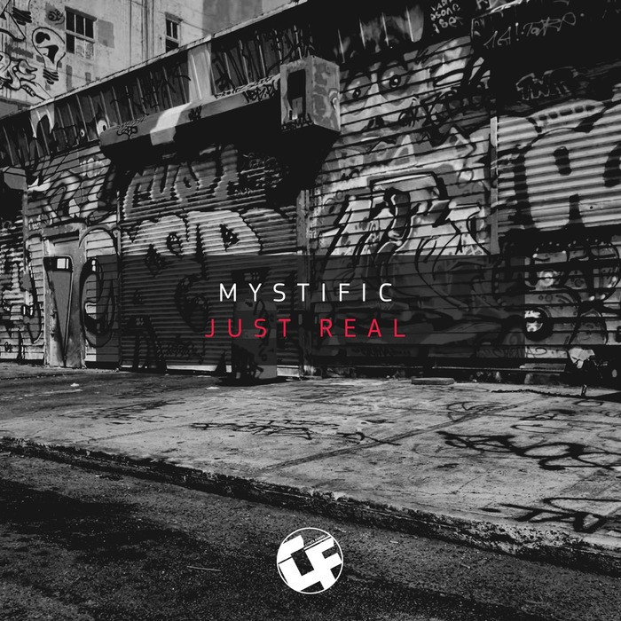 MYSTIFIC - Just Real