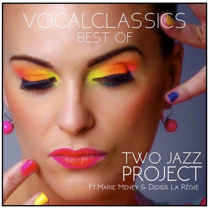 TWO JAZZ PROJECT feat MARIE MENEY & DIDIER LA REGIE - Vocal Classics Best Of