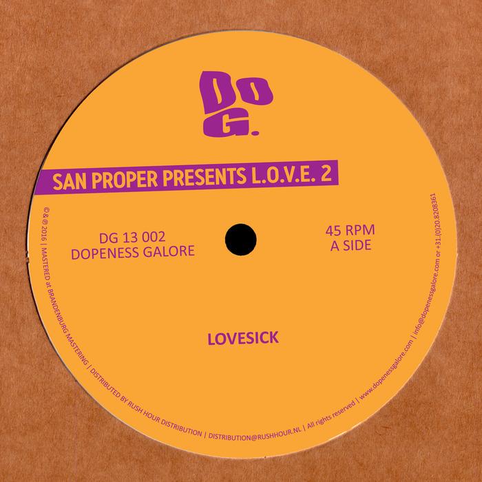 SAN PROPER - San Proper Presents Love 2