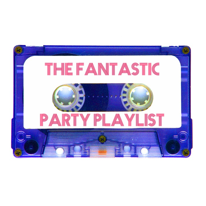 VARIOUS - The Fantastic Party Playlist