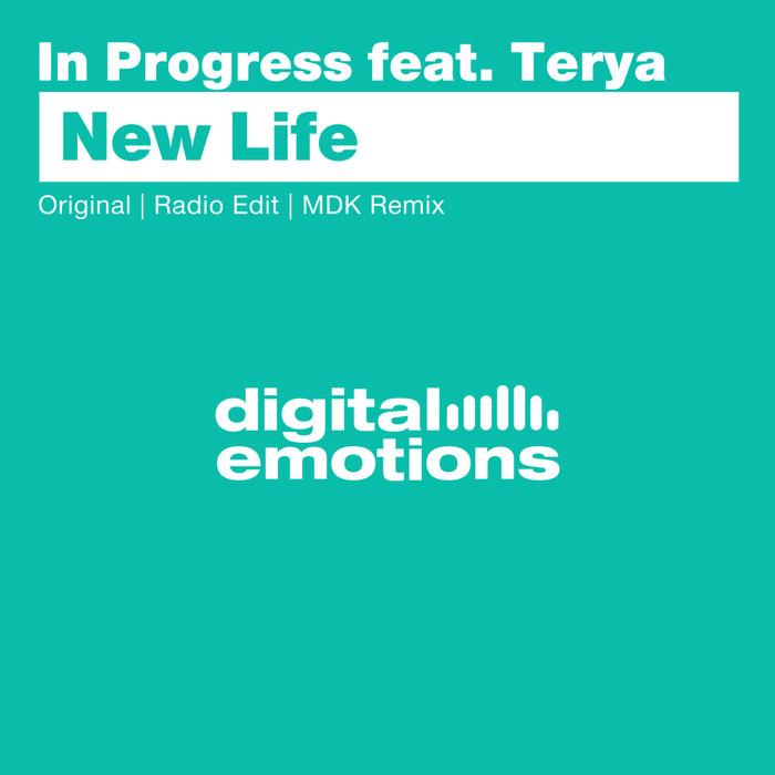 IN PROGRESS/TERYA - New Life