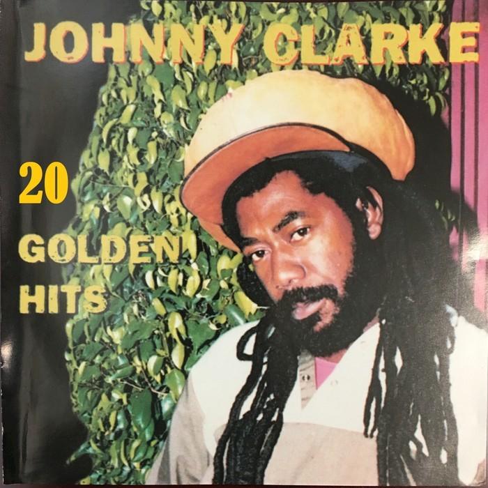JOHNNY CLARKE - 20 Golden Hits