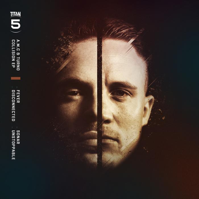 AMC & TURNO - Collision EP