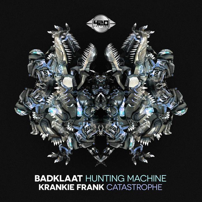 BADKLAAT/KRANKIE FRANK - Hunting Machine/Catastrophe