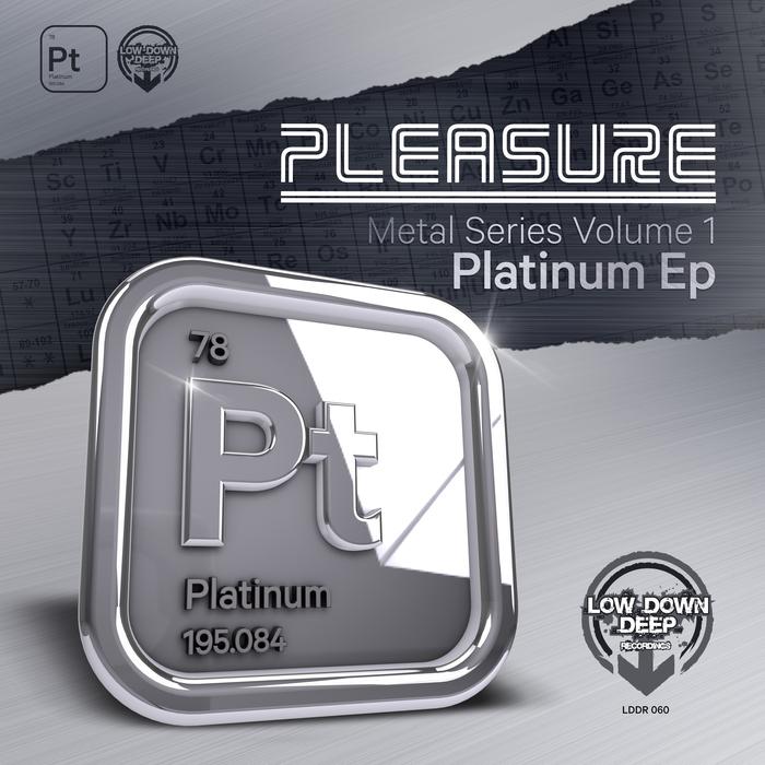 PLEASURE - Platinum