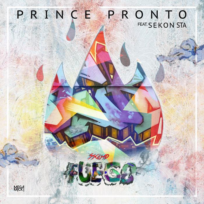 MEGA MICK/PRINCE PRONTO - Fuego