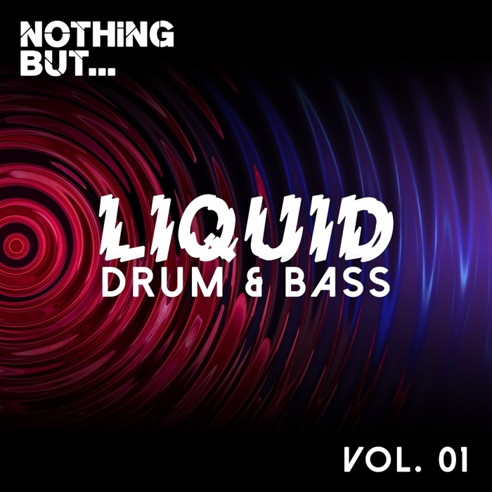 VARIOUS - Nothing But... Liquid Drum & Bass Vol 1
