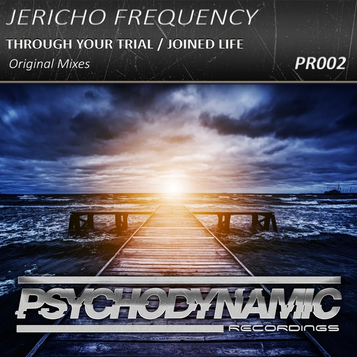 JERICHO FREQUENCY - Through Your Trial/Joined Life