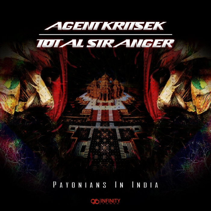 TOTAL STRANGER/AGENT KRITSEK - Payonians In India