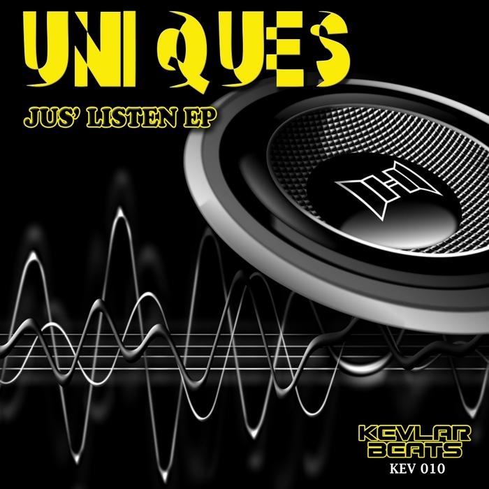 UNIQUES - Jus' Listen EP