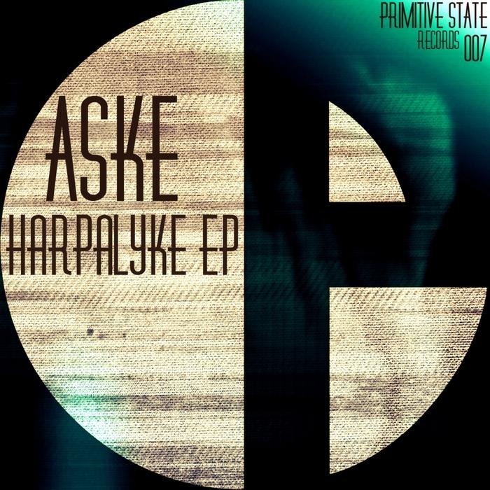 ASKE - Harpalyke EP