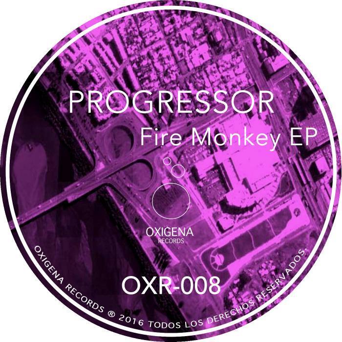 PROGRESSOR - Fire Monkey EP