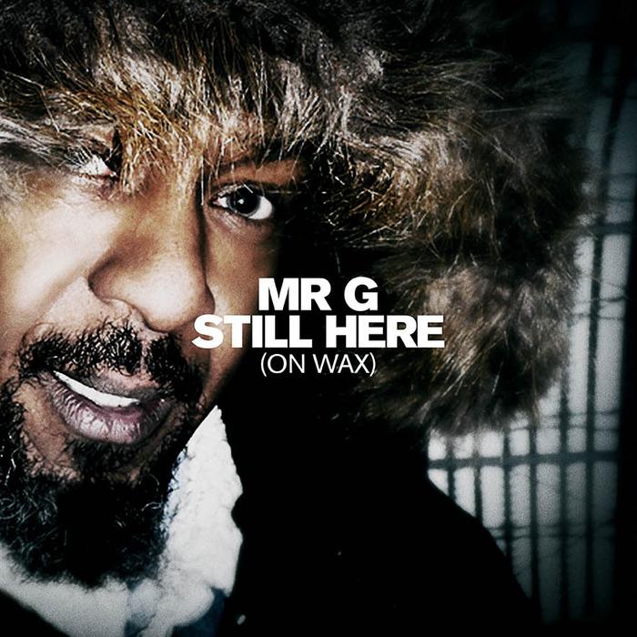 MR G - Still Here