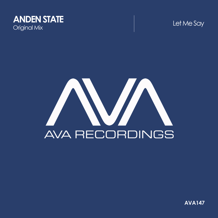 ANDEN STATE - Let Me Say
