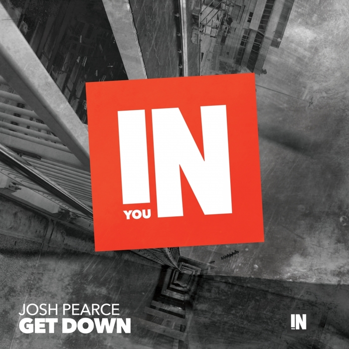 JOSH PEARCE - Get Down EP