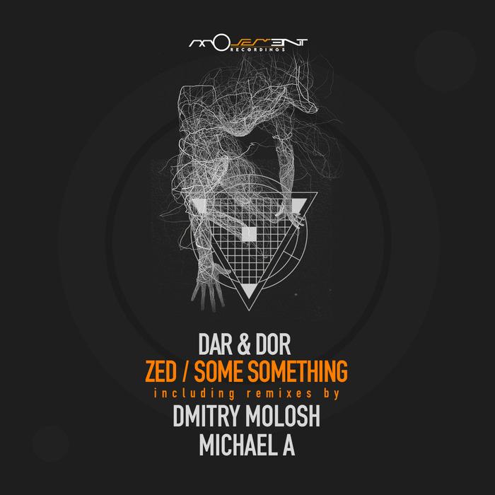 DAR & DOR - Some Something/Zed