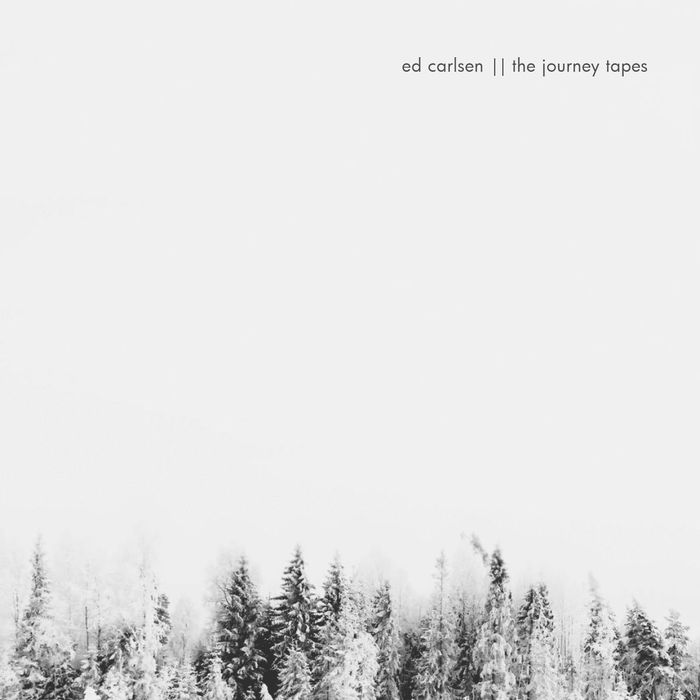 ED CARLSEN - The Journey Tapes