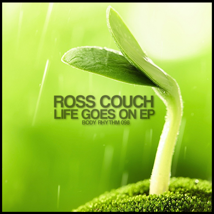 ROSS COUCH - Life Goes On EP