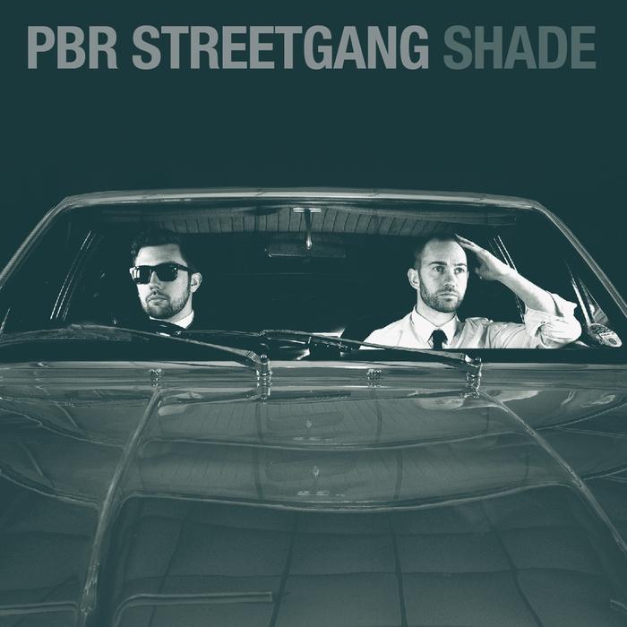 PBR STREETGANG - Shade EP
