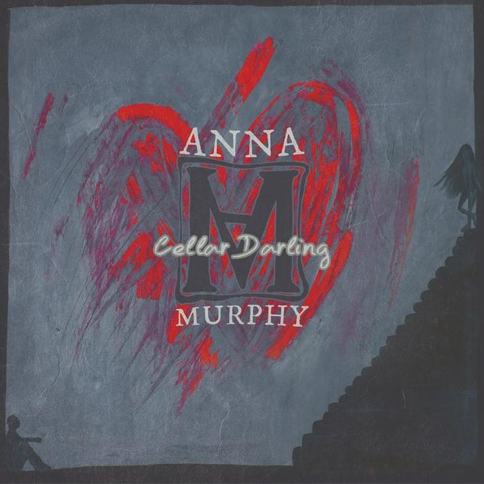 ANNA MURPHY - Cellar Darling (Extended Version)