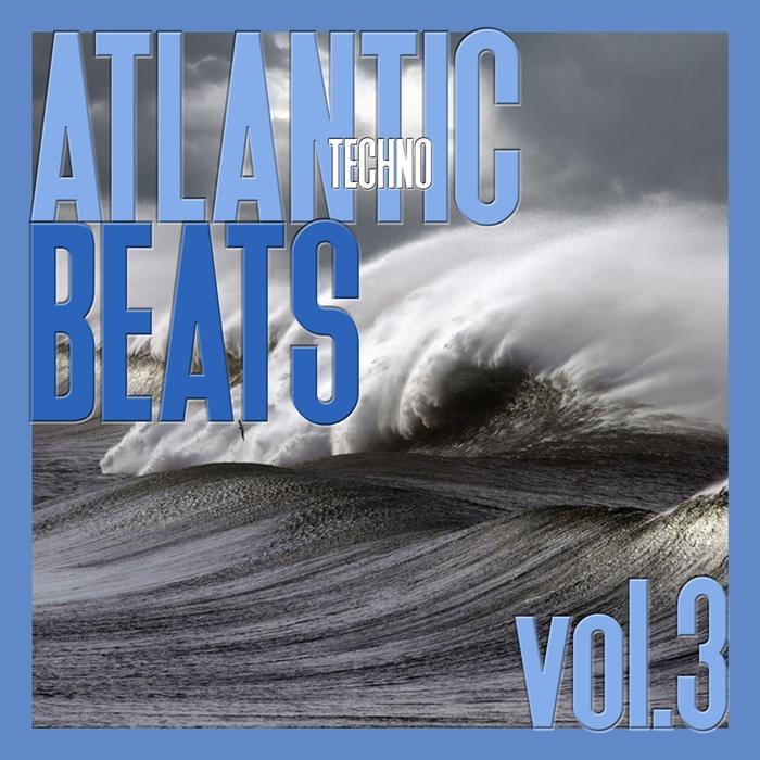 VARIOUS - Atlantic Techno Beats Vol 3