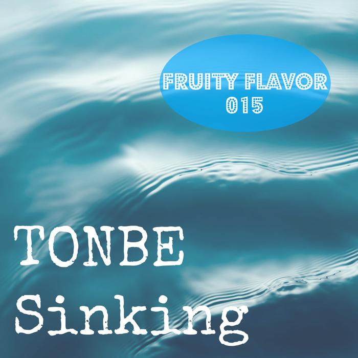 TONBE - Sinking