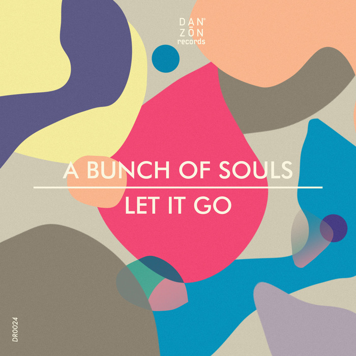 A BUNCH OF SOULS - Let It Go