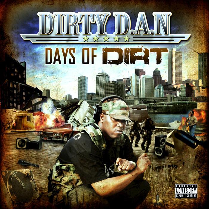 DIRTY DAN DA DIRTYGUY - Days Of Dirt