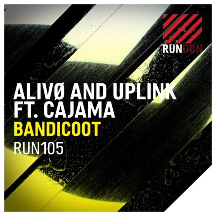 ALIVO & UPLINK feat CAJAMA - Bandicoot