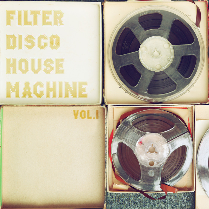 VARIOUS - Filter Disco House Machine Vol 1