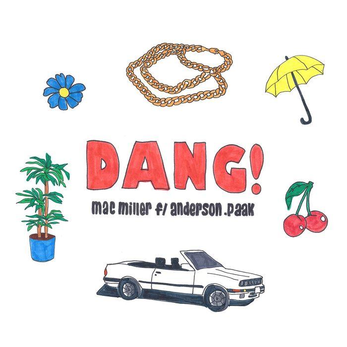 MAC MILLER feat ANDERSON PAAK - Dang!