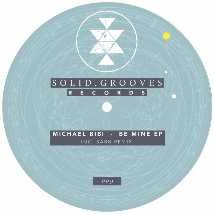 MICHAEL BIBI - Be Mine EP