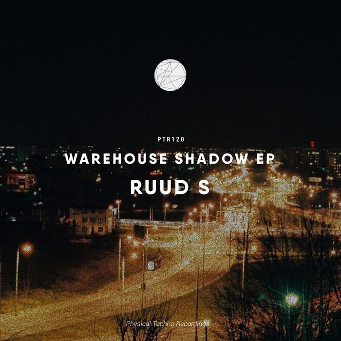 RUUD S - Warehouse Shadow EP
