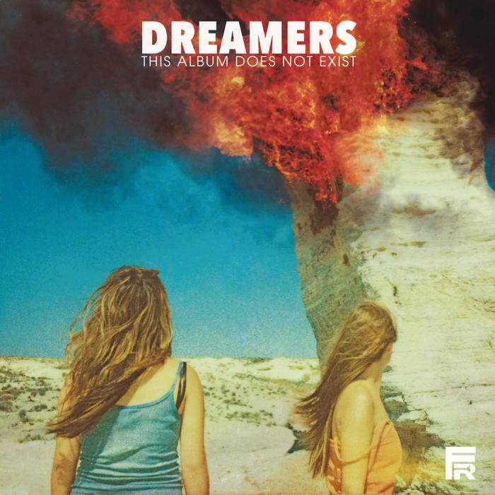 DREAMERS - This Album Does Not Exist (Explicit)