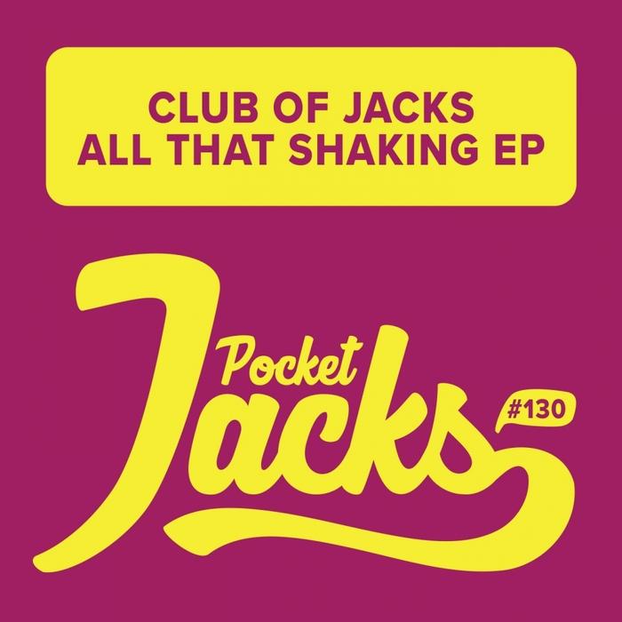 CLUB OF JACKS - All That Shaking EP