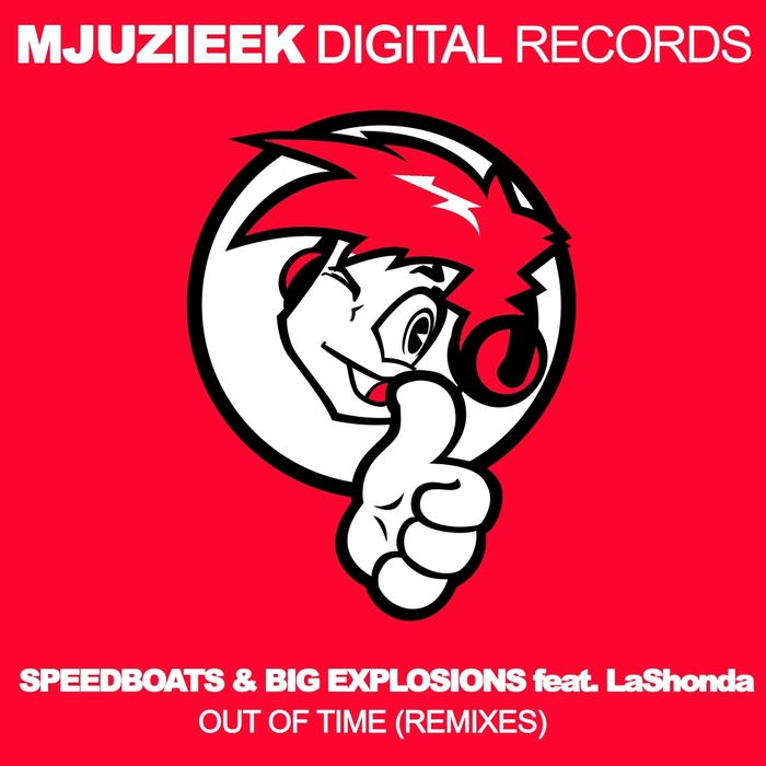 SPEEDBOATS & BIG EXPLOSIONS feat LASHONDA - Out Of Time (Remixes)
