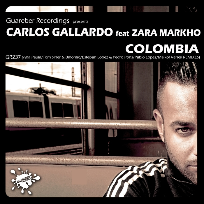 CARLOS GALLARDO feat ZARA MARKHO - Colombia Remixes