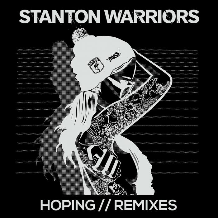 STANTON WARRIORS - Hoping