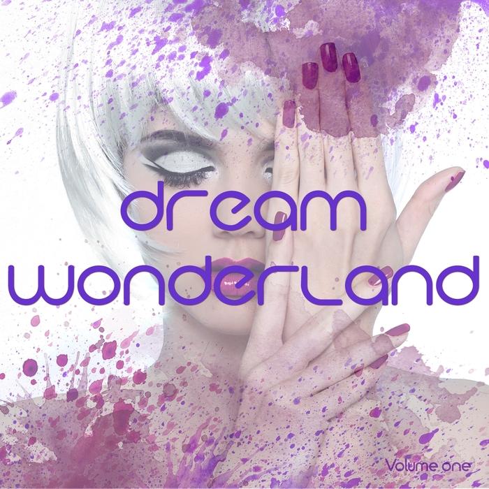 VARIOUS - Dream Wonderland Vol 1 (A Modern Sound Trip)